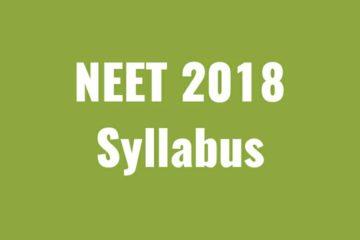Syllabus of NEET(UG), 2018