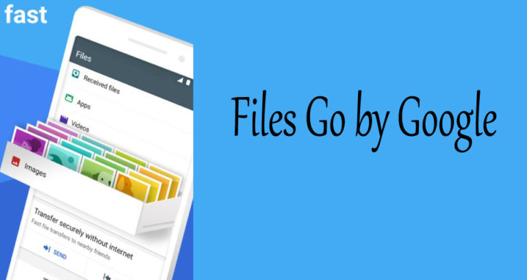 Files Go by Google: Free up space on your phone