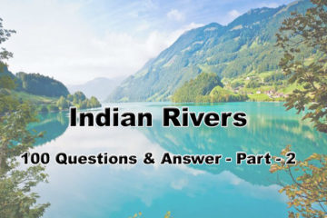 Indian Rivers : 100 Questions Part -2 (University Assistant Topic)