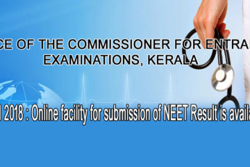 KEAM 2018 : Online facility for submission of NEET Result is available Now