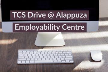 TCS Drive at Alappuzha Employability Centre