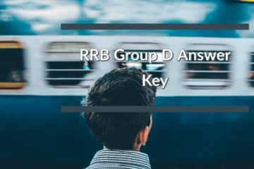 RRB Group D (Level-1 Posts CEN-02/2018) Answer Key Published