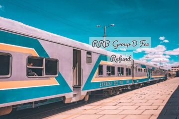 RRB group D fee refund (CEN.No.02/2018)