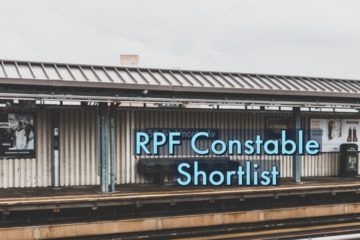 RPF Recruitment for the Post of Constable Shortlist Published (RPF -01/2018) cut off mark included.
