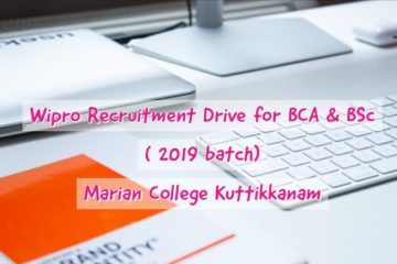 Wipro Recruitment Drive for BCA & BSc  ( 2019 batch) at Marian College Kuttikkanam