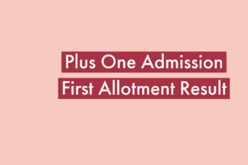 Plus One Admission First Allotment published