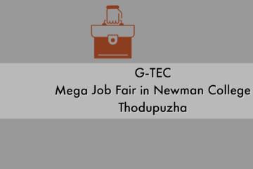 G-Tec Mega Job Fair in Newman College Thodupuzha