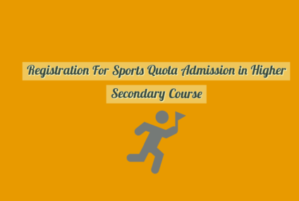 Registration For Sports Quota Admission in Higher Secondary Course Kerala