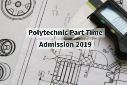 Polytechnic Part time Admission 2019