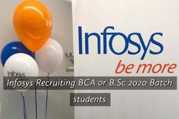 Infosys Recruiting BCA or B.Sc 2020 Batch students