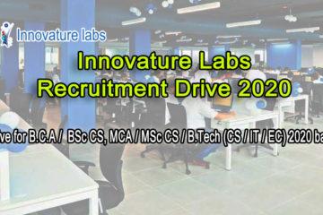 Innovature Labs – Recruitment Drive for B.C.A/BSc CS, MCA/ MSc CS/B.Tech(CS/IT/EC) 2020 batch