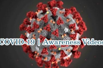 COVID-19 | Awareness Videos