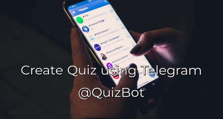 How to create Educational quiz in Telegram (@QuizBot)