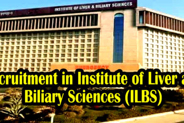 Recruitment in Institute of Liver and Biliary Sciences (ILBS)