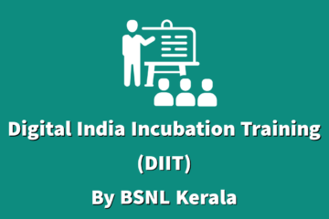 Digital India Incubation Training(DIIT) by BSNL