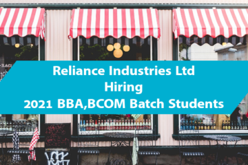 Reliance Industries Ltd is Hiring.(2021 BBA,BCOM Batch)